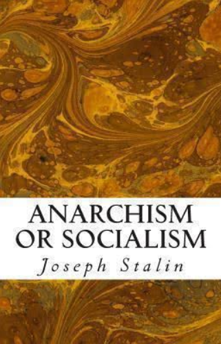 Anarchism or Socialism