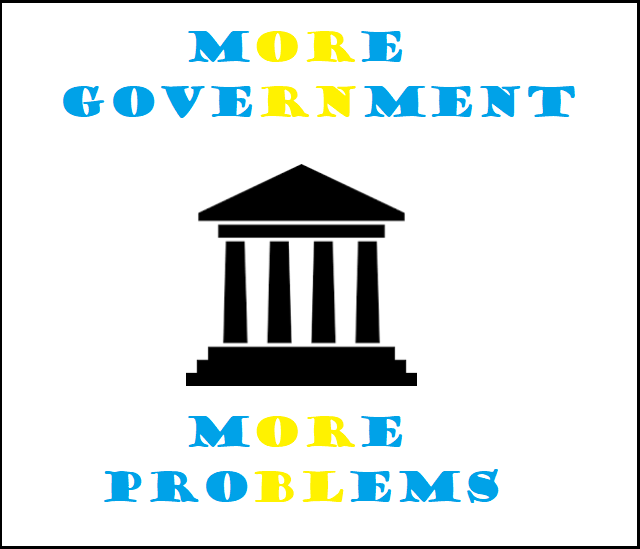 More Government More Problems